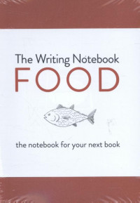 The Writing Notebook: Food