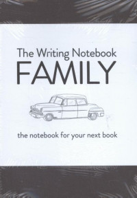 The Writing Notebook: Family