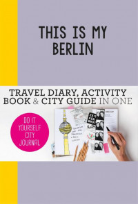 This is my Berlin