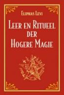 Leer en ritueel der hogere magie