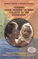 Voeding voor moeder en kind volgens de vijf elementen