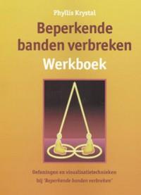Beperkende banden verbreken Werkboek
