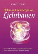 Helen met de Energie van Lichtbanen