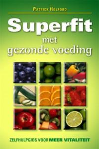 Superfit met gezonde voeding