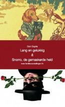 Lang en Gelukkig & Snorro de gemaskerde held