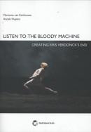 Listen to the bloody machine
