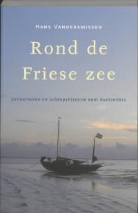 Hollandia Dominicus Reisverhalen Rond de Friese Zee