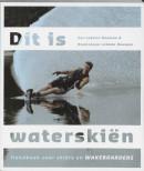 Dit is waterskiën