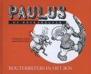 Paulus de boskabouter Bouterbijters in het bos