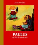 Paulus de boskabouter Gouden Klassiekers Paulus en het levenswater
