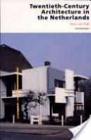 Twentieth Century Architecture in the Netherlands