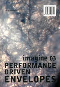 Imagine Performance driven envelopes
