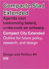 Compacte stad Extended 4 Design and politics