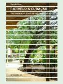 Rietveld en Curacao NL editie (Ook in het Engels: 9789064507755)
