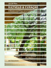Rietveld and Curacao ENG editie (Ook in het Nederlands: 9789064507748)