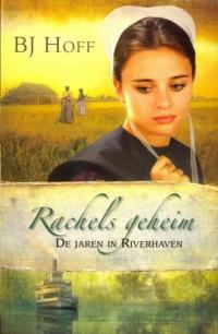 Rachels geheim 1 De jaren in Riverhaven