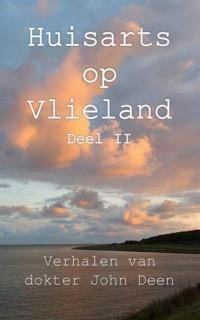 Huisarts op Vlieland (deel 2) - Verhalen van dokter John Deen