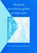 Middelnederlandse tekstedities Mi quam een schoon geluit in mijn oren
