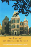 Jaarboek kasteel Keukenhof Keukenhof: een kasteel aan de duinrand