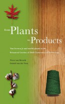 From Plants to Products