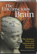 The unconscious brain