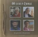 80 jaar in zwolle