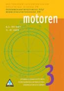 Motorvoertuigentechniek Motoren 3 Verbrandingsmotoren