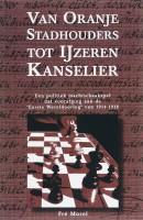 Schaakspel om de wereldmacht Van Oranje Stadhouders tot IJzeren kanselier basisboek (1702-1871)