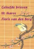 Geleefde brieven III - Ikaros