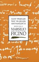 Brieven van Marsilio Ficino Geef vrijelijk wat vrijelijk ontvangen is