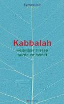 Symposionreeks 32, Kabbalah, wegwijzer tussen aarde en hemel