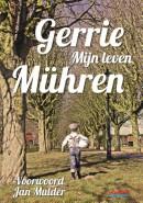Gerrie Mühren - Mijn leven
