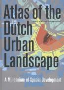 Atlas of the Dutch urban landscape