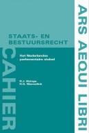Ars Aequi cahiers Staats- en bestuursrecht Het Nederlandse parlementaire stelsel