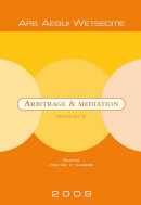 Ars Aequi Wetseditie Arbitrage & mediation 2009