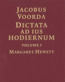 Geschiedenis van de Wetenschap in Nederland Dictata Ad Ius Hodiernum Volume 1/Volume 2