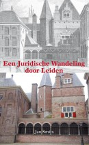 Een Juridische Wandeling door Leiden