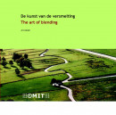 De kunst van de versmelting = The art of blending