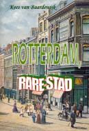 Rotterdam, Rare Stad