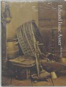 Monografieen van Nederlandse fotografen Eduard Isaac Asser 1809-1894