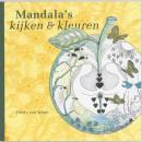 Mandala's - kijken en kleuren