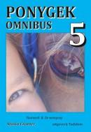 Ponygek Omnibus 5