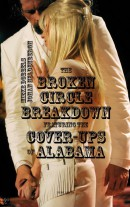 The broken circle breakdown featuring the cover-ups of Alabama