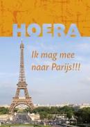 Hoera ik mag mee naar Parijs !!!