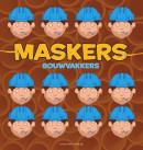 Maskers Bouwvakkers