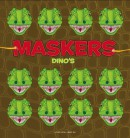 Maskers Dino's