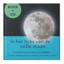 In het licht van de volle maan Boek + cd Twaalf bezinningsteksten van MORYA + cd met de bijhorende live-opnames van Geert Crevits