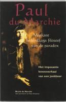 Paul du Marchie . Markant hedendaags filosoof van de paradox