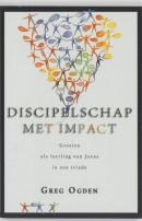Christus kennen en bekendmaken Discipelschap met impact