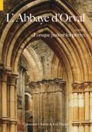 L'Abbaye d'Orval 1 Lorsque parlant les pierres